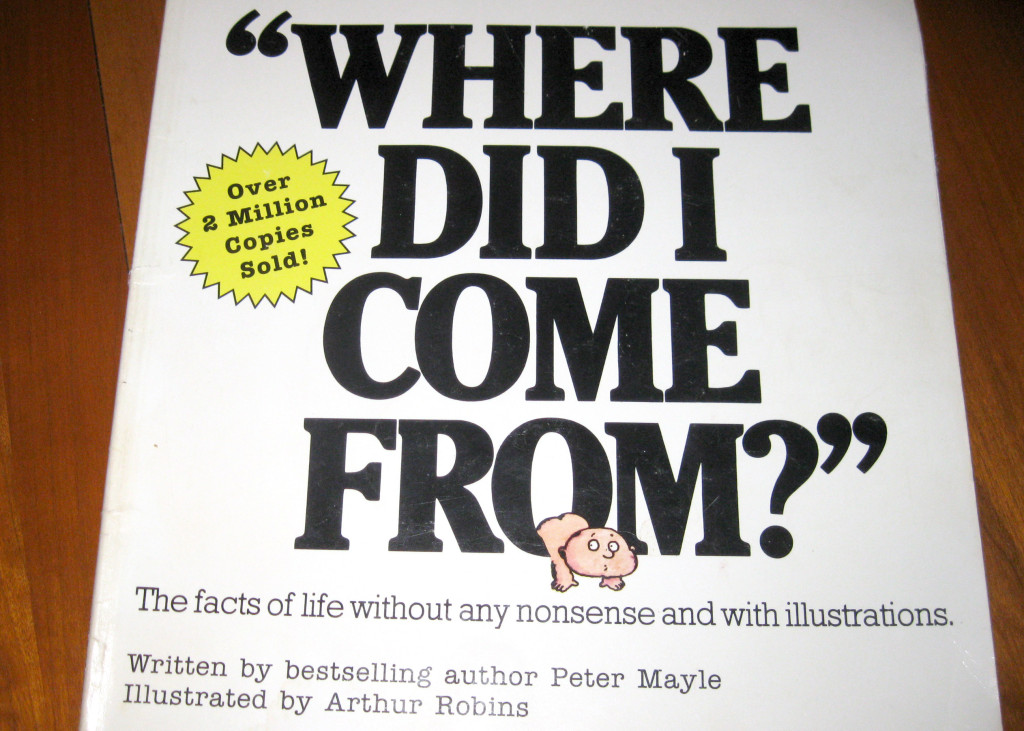 Where Did I Come From by Peter Mayle
